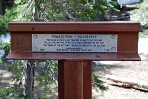 Marker at Roller Pass on Donner-Truckee Emigrant Trail, Tahoe National Forest, CA